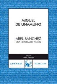 Abel Sánchez: Una historia de pasión: 2 (Clásica): Amazon.es ...