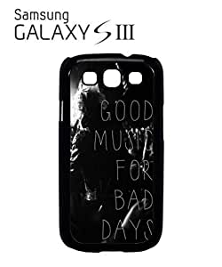 Good Music For Bad Days Mobile Cell Phone Case Samsung Galaxy S3 Black