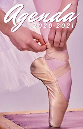 Agenda Scolaire 2020 2021 Danseuse: Agenda 2020 2021 Danse