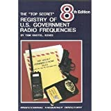 "The ""Top Secret"" Registry of U.S. Government Radio Frequencies"