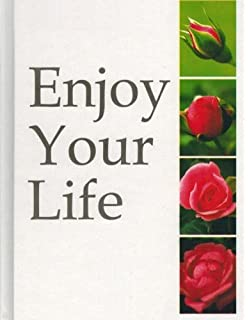 Buy Enjoy Your Life: The Art of Interpersonal Relations as