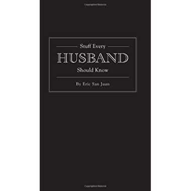 Stuff Every Husband Should Know (Stuff You Should Know)