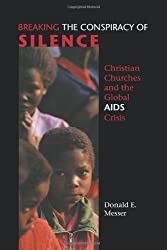 Breaking the Conspiracy of Silence: Christian Churches and the Global AIDS Crisis (Prisms)