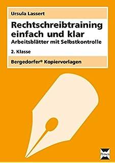 Knackpunkte der Rechtschreibung 1: Dehnung, Schärfung ...