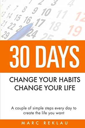 30 Days, Change Your Habits, Change Your Life
