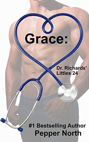 (Grace: Dr. Richards' Littles 24)
