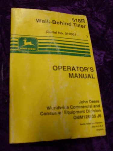John Deere 518R Walk Behind Tiller OEM OEM Owners Manual