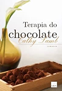 Paperback Terapia Do Chocolate - Julia's Chocolates - Cathy Lamb (Portuguese ) [Portuguese_Brazilian] Book