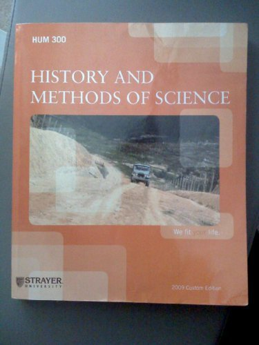 History and Methods of Science, Second Custom Edition for Strayer University