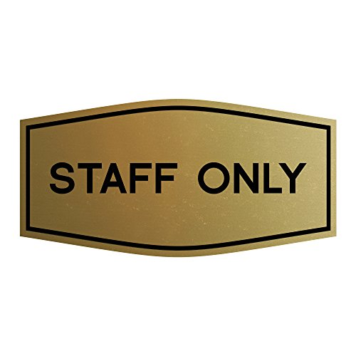 Fancy Staff Only Sign (Brushed Gold) - Medium