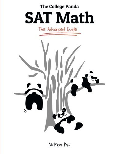 The College Panda's SAT Math: An Advanced Guide from a Perfect Scorer by Phu Nielson (2015-01-06) Paperback