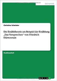 Die Erzahltheorie Am Beispiel Der Erzahlung Das Versprechen Von Friedrich Durrenmatt