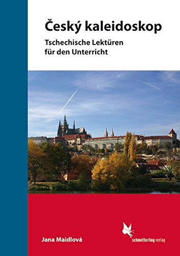 Cesky kaleidoskop: Tschechische Lektüren