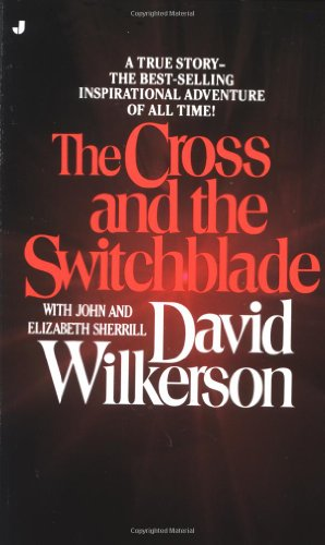 The Cross and the Switchblade: A True Story -- the Best-Selling International Adventure of All - Outlet Mall In Pennsylvania
