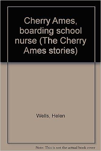 Scribd ebook downloads free Cherry Ames, boarding school nurse (The Cherry Ames stories) by Helen Wells MOBI