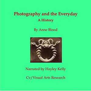 Photography and the Everyday Audiobook