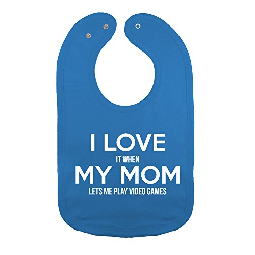 Mashed Clothing Unisex-Baby I Love It When My Mom Let's Me Play Video Games Cotton Baby Bib (Cobalt)