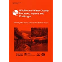 Wildfire and Water Quality:: Processes, Impacts and Challenges