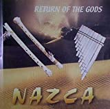Return of the Gods by Nazca (2002-10-20)