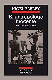 El antropólogo inocente par Barley