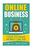 Online Business - How To Make Money Online (online business idea, investment, business online, investment news, starting an online business)