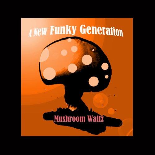 (Mushroom Waltz)
