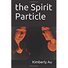 the Spirit Particle