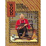 Wood Repair, Finishing and Refinishing, Allan E. Fitchett, 0910432007