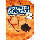 American Pie 2/Beneath the Crust Vol. 2…