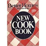 The New Cookbook, Better Homes and Gardens Editors, 0696008254