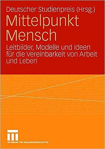Mittelpunkt Mensch: Leitbilder, Modelle Und Ideen Für Die   Mikko  Börkircher, Axel Bohmeyer   Amazon.de: Bücher