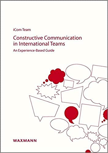 Constructive Communication In International Teams An Experience