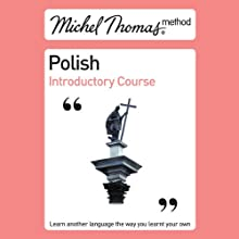 Michel Thomas Method: Polish Introductory Course Audiobook by  Michel Thomas Method