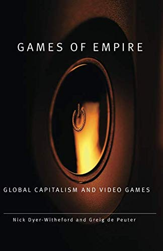 Games of Empire (Electronic Mediations)