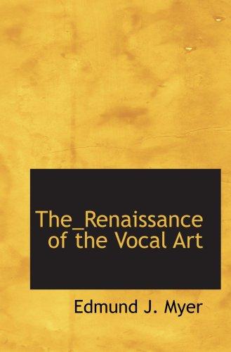 The_Renaissance of the Vocal Art ebook
