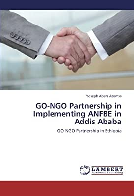 Go-Ngo Partnership in Implementing Anfbe in Addis Ababa