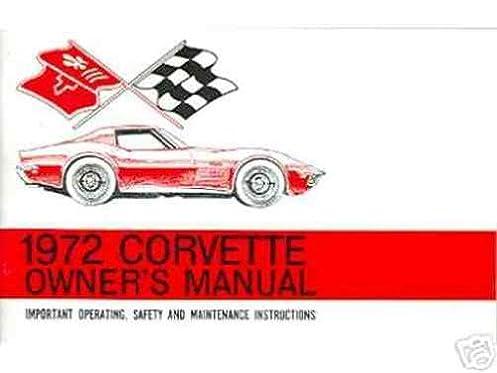 1972 chevy corvette complete factory owners operating instruction rh amazon com 69 Corvette 77 Corvette