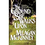 The Ground She Walks Upon, Meagan McKinney, 044021579X