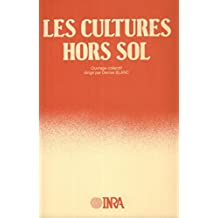 Les cultures hors sol (French Edition)