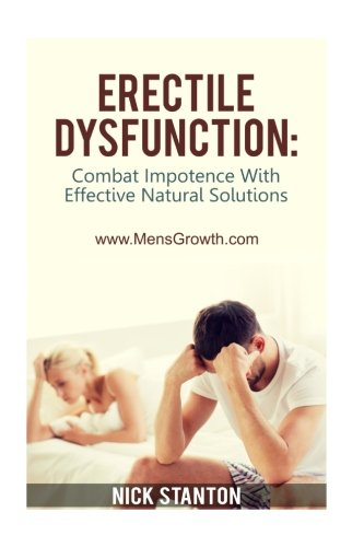 Erectile Dysfunction: Combat Impotence with Effective Natural Solutions