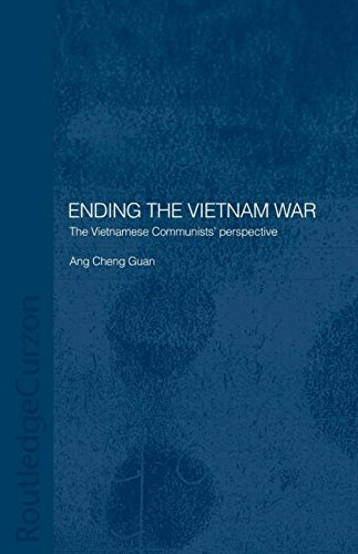 Ending the Vietnam War: The Vietnamese Communists' Perspective (Routledgecurzon Studies in the Modern History of Asia) by Routledge
