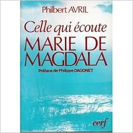 Celle qui écoute, Marie de Magdala pdf epub