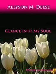 Glance Into My Soul