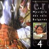 Le Myst?re des Voix Bulgares, Vol. 4 by Mystere Des Voix Bulgares