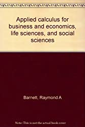 Applied calculus for business and economics, life sciences, and social sciences