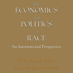 The Economics and Politics of Race Audiobook