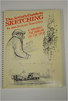 The Artist's Guide to Sketching: James Gurney, Thomas