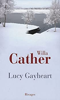 Lucy Gayheart par Cather