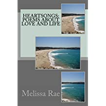 Heartsongs:  Poems About Love and Life