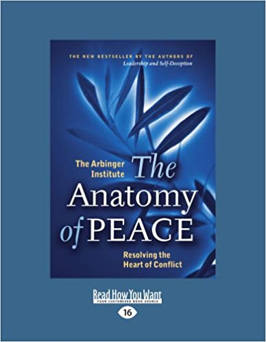 The Anatomy of PEACE: The Arbinger Institute: 9781427087591: Amazon ...